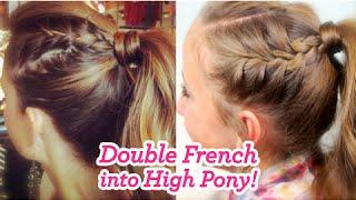 Для самых модных девчонок, Double French into High Pony