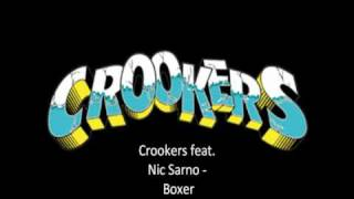 Crookers feat. Nic Sarno - Boxer