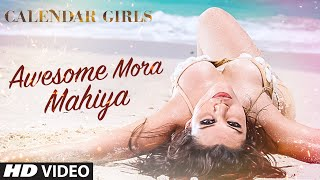 Awesome Mora Mahiya - Song Video - Calendar Girls