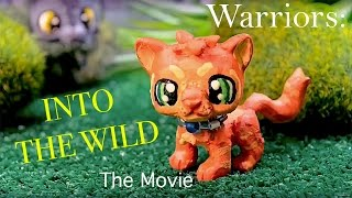 Warrior Cats Movie - Into the Wild (so far..) *UPDATED!*