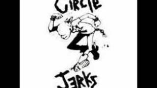 The Circle Jerks - Back Against The Wall