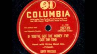 If Youve Got The Money Ive Got The Time <b>Lefty Frizzell</b>