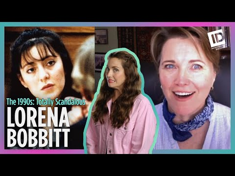 Lucy Lawless Tells Us How Lorena Bobbitt Became Infamous | The 1990s: Totally Scandalous