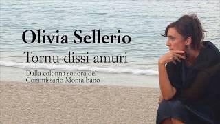 Olivia Sellerio - Tornu dissi amuri - Il Commissario Montalbano - Testo e traduzione