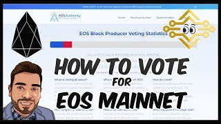 How to Vote for EOS Mainnet