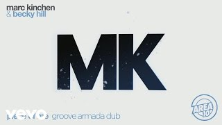 MK & Becky Hill   Piece Of Me (Groove Armada Remix) [Audio]