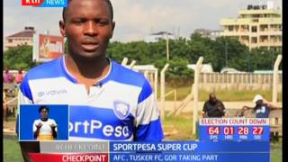 Tusker FC ready to take on Tanzania in the Sportpesa super cup tournament