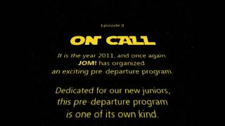 JOM! On Call Pre Departure 2011 Promo 1