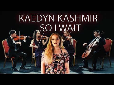 Kaedyn Kashmir- So I Wait Music Video (Official)