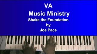 Shake The Foundation by Joe Pace