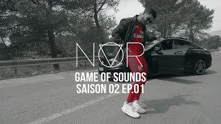NOR - GAME OF SOUNDS SAISON II #EPISODE1 👻 NORYOVO 👻