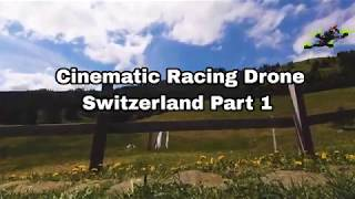 Cinematic Racing Drone Footage [Switzerland]
