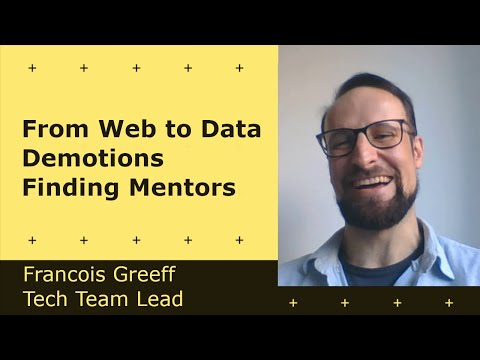 Cover Image for Switching from Web to Data, Demotions, Mentors and more! - Francois Greeff | Tech Team Lead