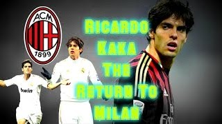Ricardo Kaká ► He's Back! ● Goals And Skills 2013/14