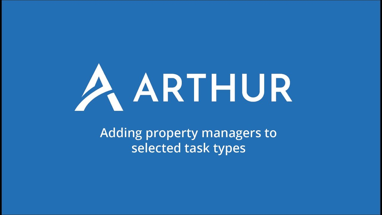 Watch Adding Property Managers to Selected Task Types