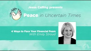 4 Ways to Face Financial Fears in A Crisis featuring Emily Stroud