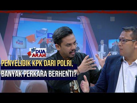 Penyelidik KPK dari Polri, Banyak Perkara Berhenti? - DUA ARAH