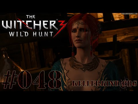 The Witcher 3 [HD|60FPS] #048 Ein Abenteuer mit Triss Merigold ★ Let's Play The Witcher 3