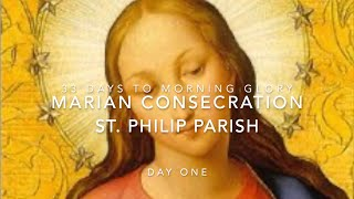 Marian Consecration - Day 1