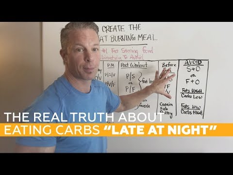 "The REAL TRUTH About Eating Carbs ""Late at Night"" [SHOCKING Studies]"
