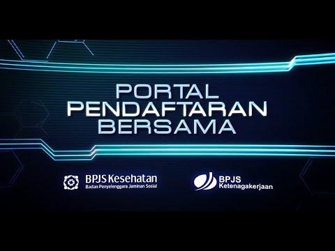 Tutorial Portal Pendaftaran Bersama BPJS Kesehatan dan BPJS Ketenagakerjaan bagi Badan Usaha