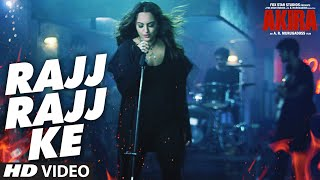 Rajj Rajj Ke - Video Song - Akira