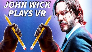 John Wick Plays VR with 2 PENCILS