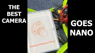 RUNCAM PHOENIX 2 NANO!!!