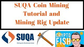 SUQA Coin Mining Tutorial and Mining Rig Update