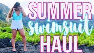 HUGE SUMMER SWIMSUIT HAUL!! 2016
