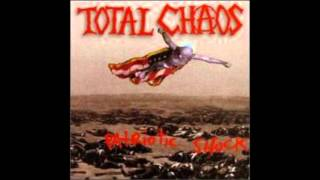 Total chaos - why