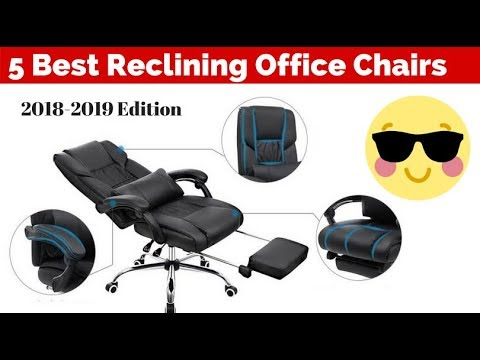 Best Reclining Office Chairs with Footrests (2018-2019)