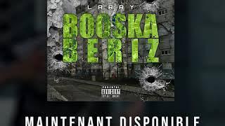 Booska'Beriz By Larry ( Chaîne YouTube: Larry Vé )