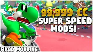 What if We Race at 99,999 CC?!?! | Mario Kart 8 Deluxe Modding