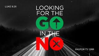 Looking for the Go in the No