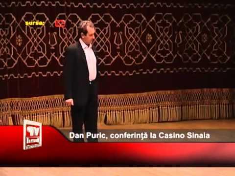 Dan Puric, conferinţă la Casino Sinaia