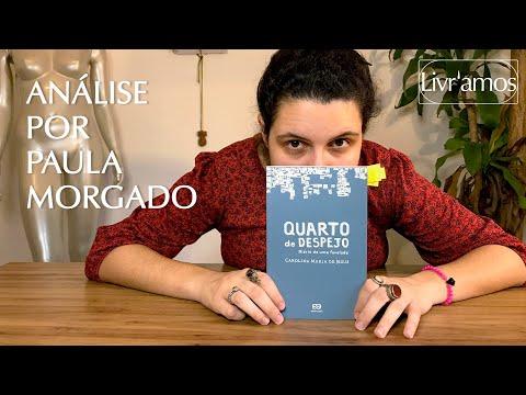 Carolina Maria de Jesus  Quarto de Despejo [Análise por Paula Morgado] #FicaEmCasa e Leia #Comigo