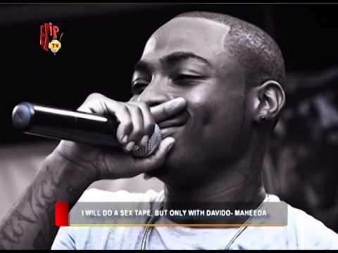 HIPTV NEWS - I WILL DO A SEX TAPE, BUT ONLY WITH DAVIDO - MAHEEDA (Nigerian Entertainment News)