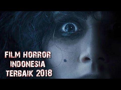 7 film horor indonesia terbaik 2018