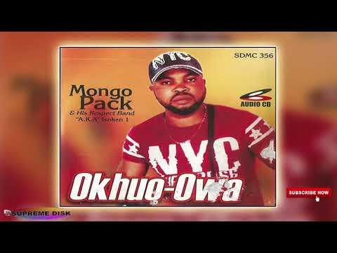 Latest Benin Music :- Mongo Pack - Okhuo-Owa (Full Album