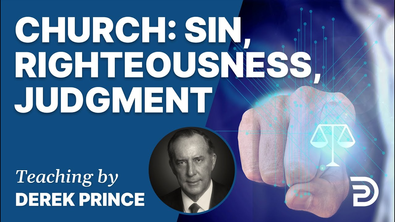 YouTube thumbnail for Sin, Righteousness, Judgment