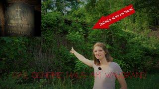 Lost Place - Das unsichtbare Haus am Waldrand ⚠️ Grabsteinfund - Vanessa Blank 4K