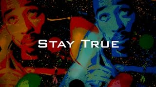 Stay True | 90s Old School Hip Hop Rap Beat [2pac Sampled Instrumental] NEW 2016