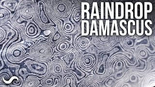MAKING RAINDROP PATTERN DAMASCUS!!!