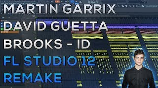 Martin Garrix & David Guetta & Brooks - Like I Do | FL Studio 12 Remake | 2018