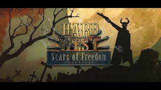 videó Hard West: Scars of Freedom