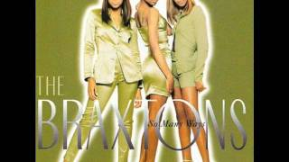 The Braxtons- Only Love