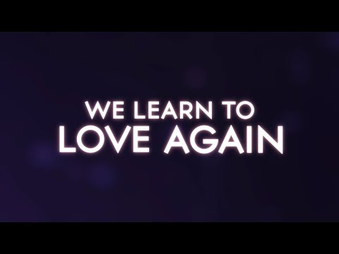 We Can Learn To Love Again Lyrics Youtube Braderva Doceinfo
