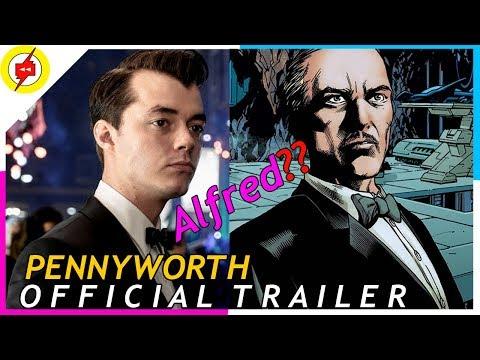 PENNYWORTH 2019 | Official Trailer | DC Batman Series HD
