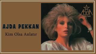 Ajda Pekkan / Kim Olsa Anlatır